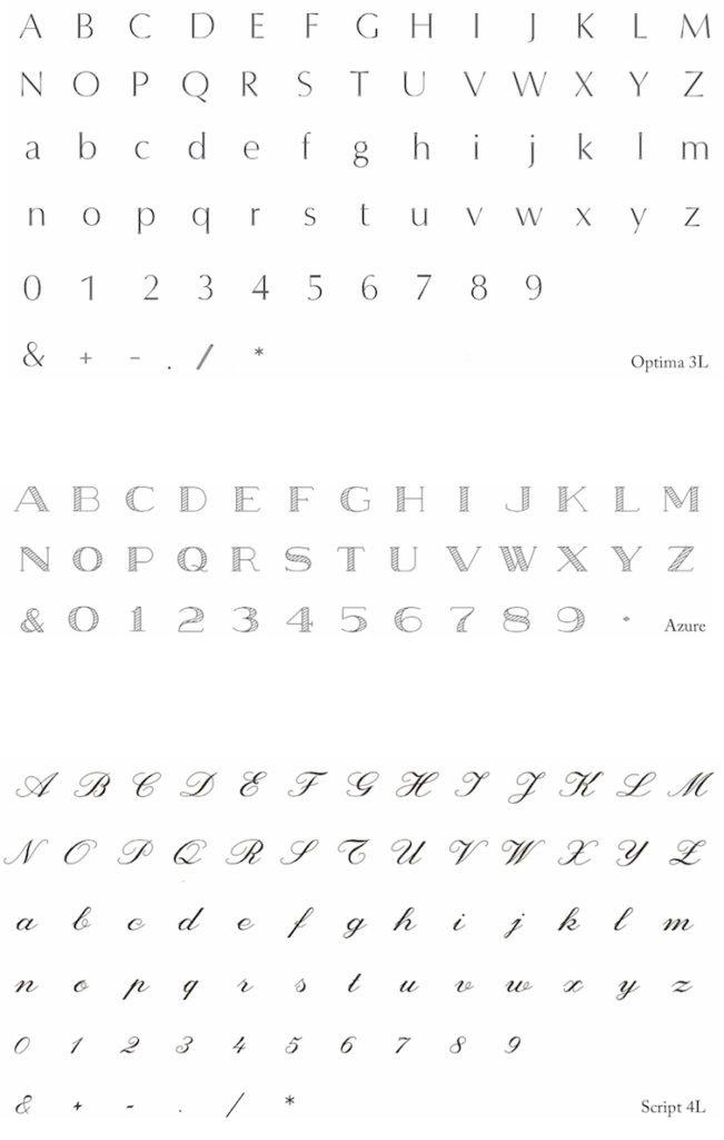 Zur Wahl stehen drei Schriftarten für Ihre Gravur